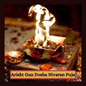 Arisht Gun Dosha Nivaran Puja